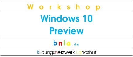 Windows 10 Preview Workshop